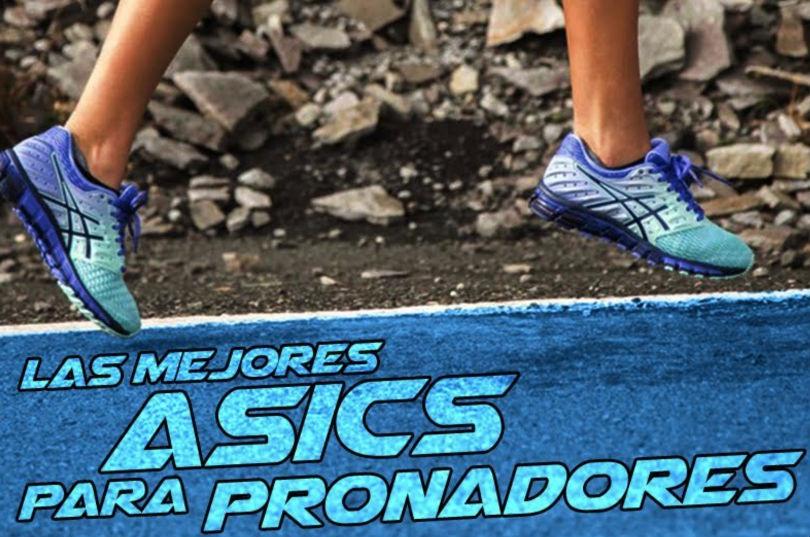 mejores zapatillas Asics para pronadores